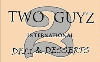 Two Guyz International Deli & Desserts