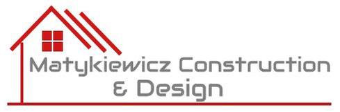 Matykiewicz Construction and Design
